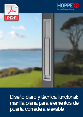 Diseño claro y técnica funcional: manilla plana para elementos de puerta corredera elevable(0,4 MB)