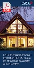 En toute sécurité chez soi – Protection HOPPE contre les effractions des portes et des fenêtres (4 MB)