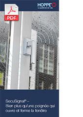 SecuSignal® – Bien plus qu'une poignée qui ouvre et ferme la fenêtre (1,3 MB)