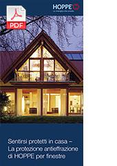 Sentirsi protetti in casa – La protezione antieffrazione di HOPPE per finestre (3,8 MB)